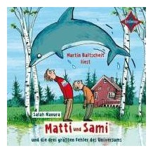 Matti und Sami und die drei größten Fehler des Universums Hörbuch