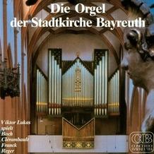 Media Arte Die Orgel der Stadtkirche Bayreuth, CD