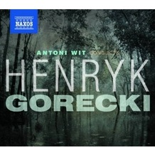 Naxos Wit conducts Gorecki, CD