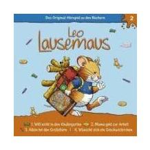 Leo Lausemaus 02. ... will nicht in den Kindergarten Hörspiel