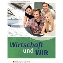Wirtschaft und wir. Schülerband 16. Auflage