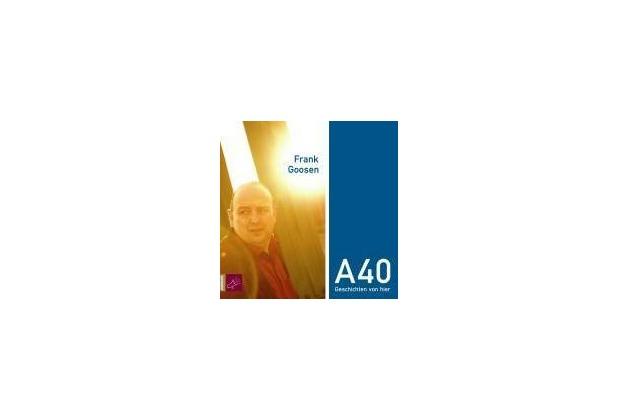 A40 Geschichten von hier Hörbuch