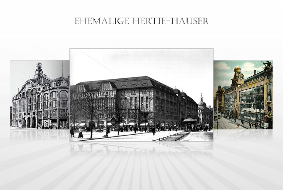Hertie Online-Museum – Ehemalige Hertie-Häuser seit 1825