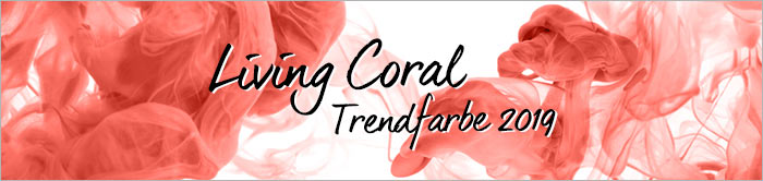 Trendfarbe 2019 – Living Coral