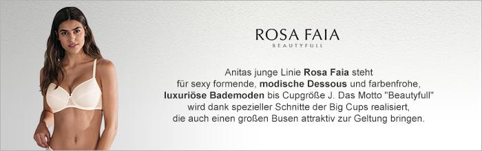 """Anitas junge Linie Rosa Faia steht für sexy formende, modische Dessous und farbenfrohe, luxuriöse Bademoden bis Cupgröße J. Das Motto """"Beautyfull"""" wird dank spezieller Schnitte der Big Cups realisiert, die auch einen großen Busen attraktiv zur Geltung bringen."""