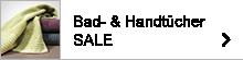 Bad- & Handtücher SALE